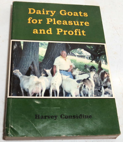 """beginner's goat care """"Dairy Goats for Pleasure and Profit"""""""