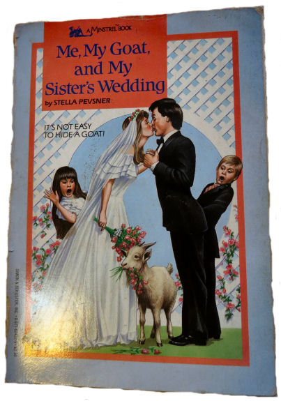 """goat books include """"Me, My Goat, and My Sister's Wedding"""""""