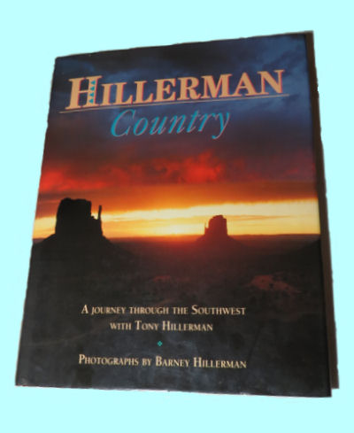 Hillerman Country by Tony and Barney Hillerman