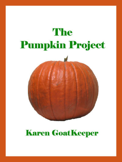 cover for The Pumpkin Project by Karen GoatKeeper