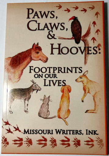 cover for Paws, Claws & Hooves: Footprints on Our Lives from Missouri Writers, Ink