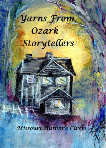 cover for Yarns From Ozark Storytellers from Missouri Author's Circle